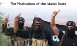 What are the motivations of the Islamic State? (Edited: The Guardian)
