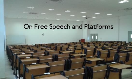 On-Free-Speech-And-Platforms.jpg