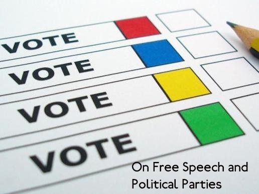 On-Free-Speech-And-Political-Parties